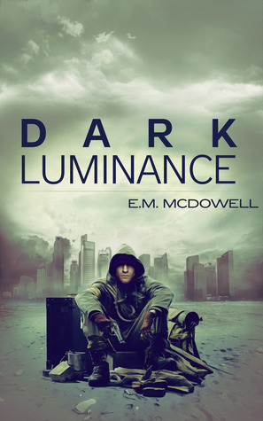 Dark Luminance  by  E.M. McDowell