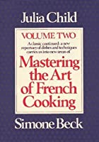 Mastering the Art of French Cooking (Vol. 2)