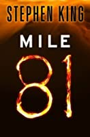 Mile 81 (The Bazaar of Bad Dreams #1)