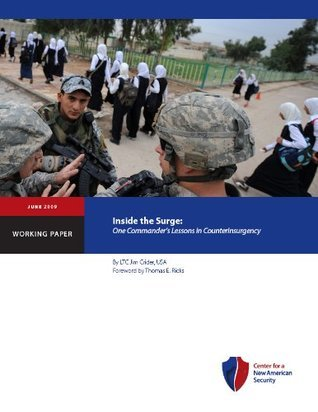 Inside The Surge: One Commanders Lessons In Counterinsurgency  by  Jim Crider
