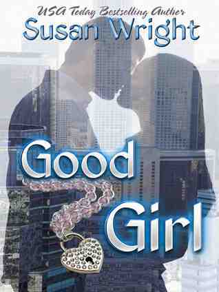 Good Girl  by  Susan   Wright