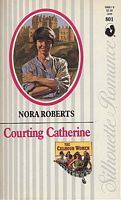 Courting Catherine (Calhouns #1) (Large Print)  by  Nora Roberts