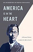 America Is in the Heart: A Personal History