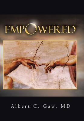 Empowered  by  Albert C. Gaw