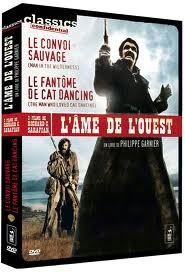 Lâme de lOuest : Le convoi sauvage (Man in the Wilderness) et Le fantôme de Cat Dancing  by  Philippe Garnier