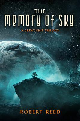 The Memory of Sky (Marrow, #3)  by  Robert Reed