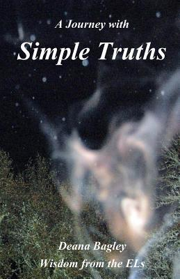 A Journey with Simple Truths Deana Bagley