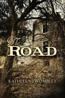 The Road Kathleen Twombley