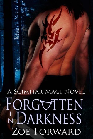 Forgotten In Darkness (Scimitar Magi, #2) Zoe Forward