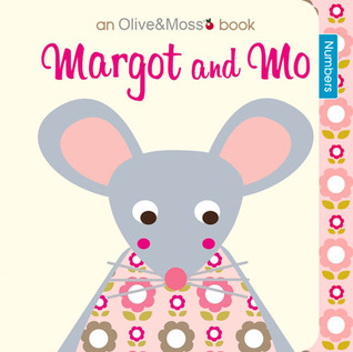 Margot and Mo: Numbers  by  Nina Govan