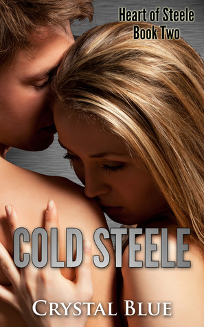 Cold Steele (Heart of Steele Book 2) Crystal Blue