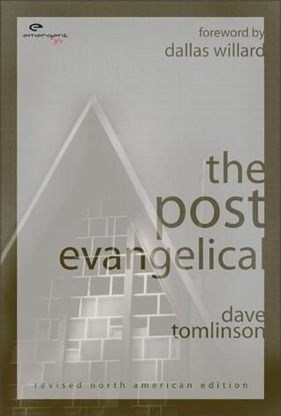 The Post Evangelical  by  Dave Tomlinson