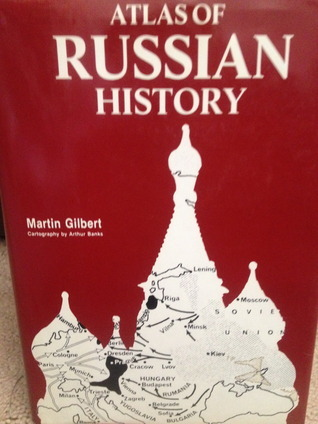 Atlas Of Russian History  by  Martin Gilbert