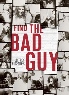 Find the Bad Guy  by  Jeffrey Eugenides
