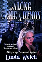Along Came A Demon (Whisperings, #1)