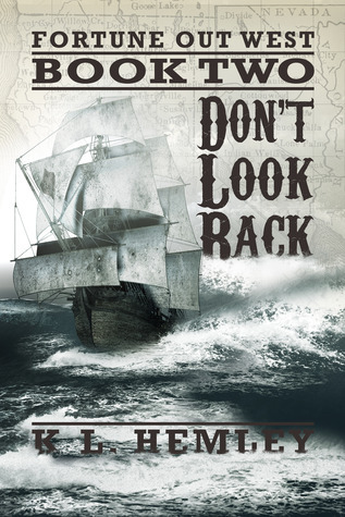 Dont Look Back (Fortune Out West, #2) K.L. Hemley