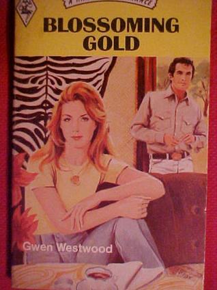Blossoming Gold  by  Gwen Westwood