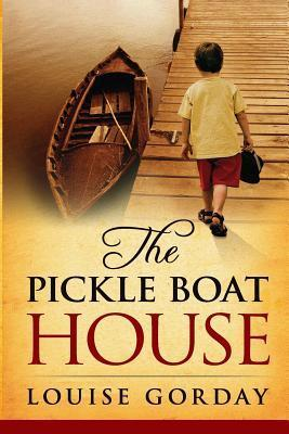 The Pickle Boat House Louise Gorday