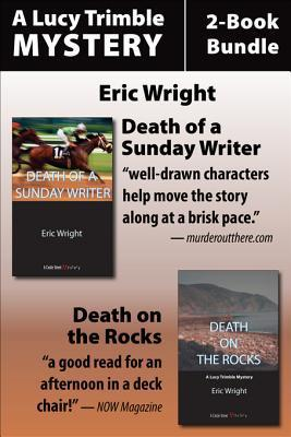 A Lucy Trimble Mystery 2-Book Bundle (Lucy Trimble, #1-2)  by  Eric Wright