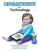 Toddlers on Technology: A Parents' Guide
