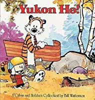 Yukon Ho!: A Calvin And Hobbes Collection (Calvin And Hobbes (Sagebrush))