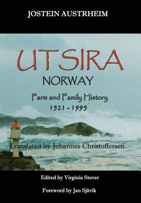 Utsira, Norway, Farm and Family History, 1521-1995  by  Jostein Austrheim