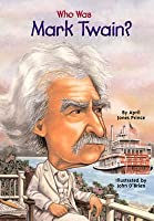 Who Was Mark Twain?: Who Was?