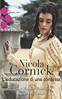 L'educazione di una contessa (The Scandalous Women of the Ton, #6)