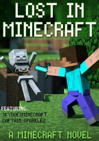 Minecraft: Defeating Herobrine: A Novel Featuring Minecraft Adventures  by  Minecraft Books