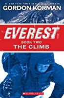 The Climb (Everest Book Two)