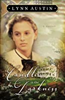 Candle in the Darkness (Refiner's Fire Book, #1)