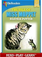 KiteReaders Classics - The Story of Miss Moppet