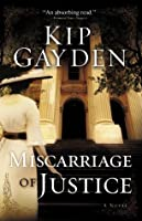 Miscarriage of Justice: A Novel
