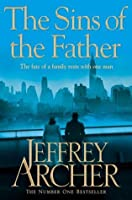 The Sins of the Father (Clifton Chronicles 2)