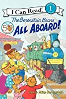 The Berenstain Bears: All Aboard!: I Can Read Level 1 (I Can Read Book 1)