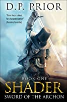 Sword of the Archon (Shader, #1)