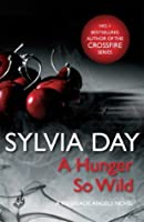 A Hunger So Wild (A Renegade Angels Novel): 2