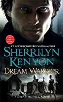 Dream Warrior (Dream-Hunter Novels)