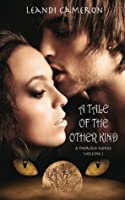 A Tale of the Other Kind (A Therian Novel)
