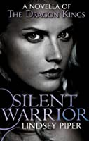 Silent Warrior (Dragon Kings)