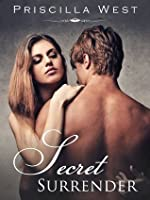 Secret Surrender (Surrender, #2)
