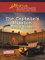 The Captain's Mission (Love Inspired Suspense)