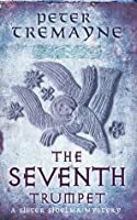 The Seventh Trumpet (Sister Fidelma Mysteries 23)