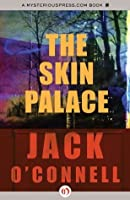 The Skin Palace (The Quinsigamond Series)