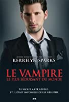 Le vampire le plus séduisant du monde (Love at Stake, #11)