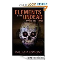 Elements of the Undead Omnibus (Elements of The Undead #1-3)