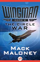 The Circle War (Wingman, #2)