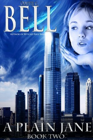 A Plane Jane Book Two Odette C. Bell