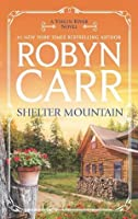 Shelter Mountain (A Virgin River Novel)