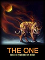 The One (Species Intervention #6609 Book 6)